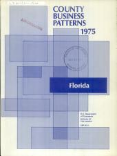 County Business Patterns, Florida: Volume 3