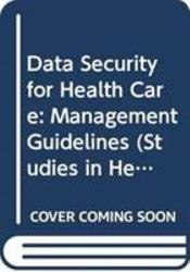 Data Security For Health Care Book PDF