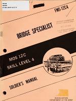 Bridge Specialist MOS 12C, Skill Level 4