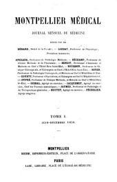 Montpellier médical: Volume1