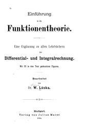 Einführung in die Funktionentheorie: eine Ergänzung zu allen Lehrbüchen der Differential- und Integralrechnung