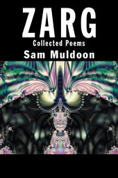 ZARG: Collected Poems