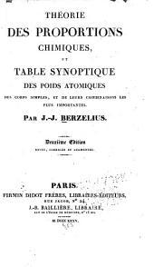 Théorie des proportions chimiques: et table synoptique des poids atomiques des corps simples, et de leurs combinaisons les plus importantes