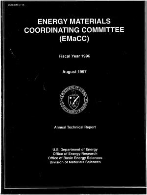Energy Materials Coordinating Committe (EMaCC): Fiscal Year 1996 Annual Technical Report