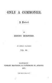 Only a Commoner, a Novel: Volume 3