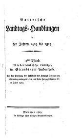 Baierische Landtags-Handlungen in den Jahren 1429 bis 1513: Niederländische Landtäge, im Straubinger Landantheile (1429 - 1460)