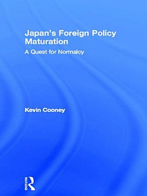 Japan s Foreign Policy Maturation PDF