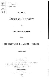 First Annual Report of the Chief Engineer of the Pennsylvania Rail-road Company, June 12, 1848