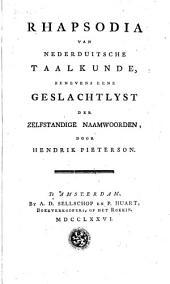Rhapsodia van Nederduitsche taalkunde, benevens eene geslachtlyst der zelfstandige naamwoorden