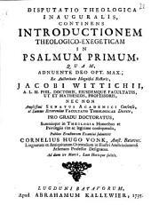 Dissertatio de jucunda fratrum concordia, ad Psalmum CXXXIII: Volume 1