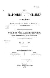 Les Rapports Judiciaires de Québec: Cour supérieure, Volume 10