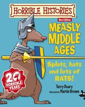 Horrible Histories: Measly Middle Ages (New Edition)