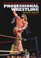 Biographical Dictionary of Professional Wrestling, 2d ed.