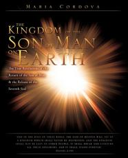 The Kingdom of the Son of Man on Earth