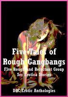 Five Tales of Rough Gangbangs PDF