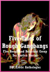 Five Tales of Rough Gangbangs PDF