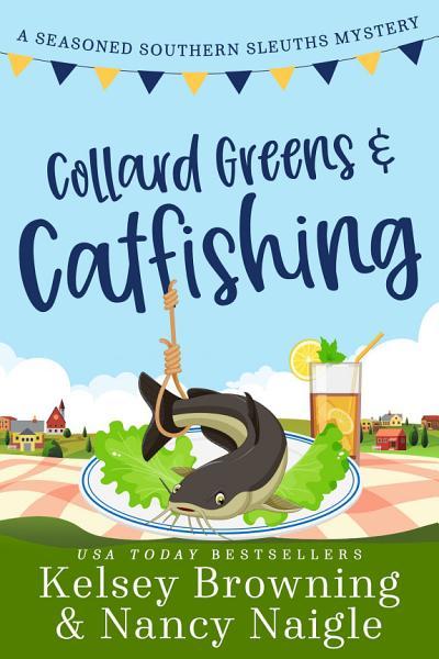 Download Collard Greens and Catfishing Book