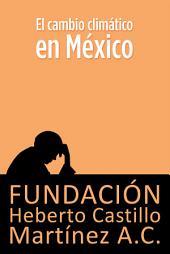 El cambio climático en México