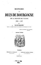 Histoire des ducs de Bourgogne de la maison de Valois, 1364-1477: Volume5