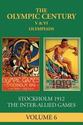 V & VI Olympiad: Stockholm 1912