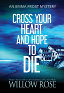 Cross Your Heart and Hope to Die