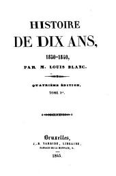 Histoire de dix ans: 1830-1840: Volumes1à2
