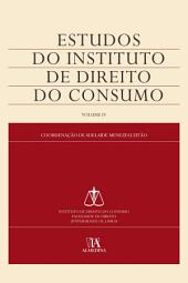Estudos do Instituto de Direito do Consumo -: Volume 4