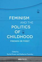 Feminism and the Politics of Childhood