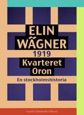 Kvarteret Oron: En Stockholmshistoria