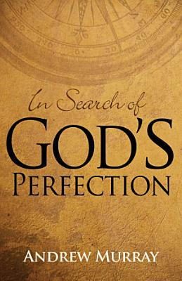 In Search of God s Perfection