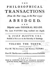 The Philosophical Transactions (from the Year ... to the Year ...) Abridged and Disposed Under General Heads: Volume 10; Volumes 13-14
