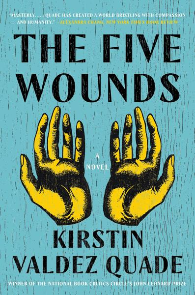Download The Five Wounds  A Novel Book