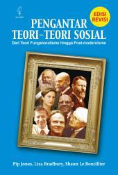 PENGANTAR TEORI-TEORI SOSIAL (Edisi Revisi)