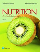 Nutrition: An Applied Approach, Edition 5