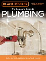 Black   Decker The Complete Guide to Plumbing  6th edition PDF