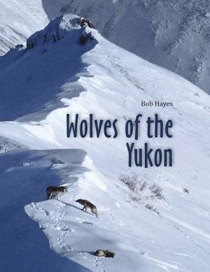 Wolves of the Yukon PDF