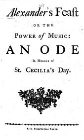 "Alexander's feast ... And an additional new act, call'd the choice of Hercules adapted from a poem-by Robert Lowth?-contained in ""Polymetis"", by Joseph Spence . Both set to musick by Mr. Handel"