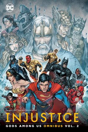 Injustice  Gods Among Us Omnibus Vol  2