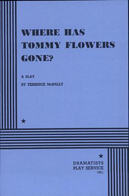 Where Has Tommy Flowers Gone