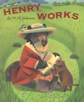 Henry Works