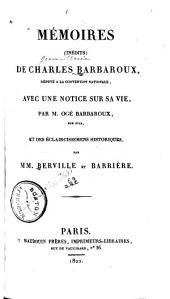 Mémoires (inédits) de Charles Barbaroux ...