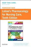 Pharmacology Online for Lehne s Pharmacology for Nursing Care Access Card PDF