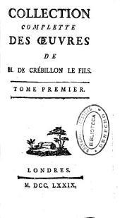 Les égaremens du cœur et de l'esprit, ou mémoires de M. de Meilcour. La nuit et le moment, ou les matineées de Cythere