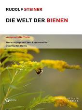 Die Welt der Bienen: Ausgewählte Texte, Ausgabe 2