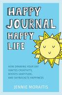 Happy Journal, Happy Life