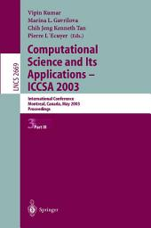Computational Science and Its Applications - ICCSA 2003: International Conference, Montreal, Canada, May 18-21, 2003, Proceedings, Part 3