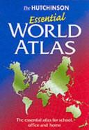 The Hutchinson Essential World Atlas PDF
