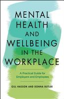 Mental Health and Wellbeing in the Workplace PDF