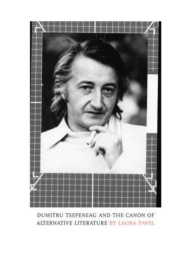 Dumitru Tsepeneag and the Canon of Alternative Literature PDF