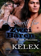 Ein Sheriff für zwei Bären